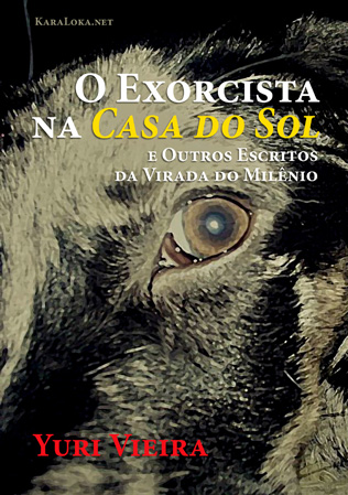 O Exorcista na Casa do Sol