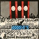 Dead Kennedys, Jerry Brown e a decadência da California