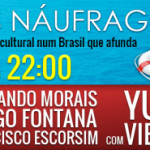 Os Náufragos, com Yuri Vieira